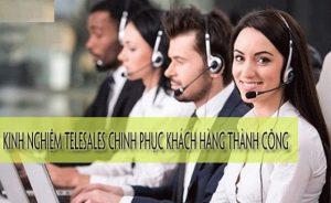 Kinh-nghiem-Telesales-chinh-phuc-moi-khach-hang