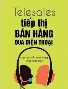 Telesale-la-tiep-thi-san-pham-hay-dich-vu-cho-khach-hang-qua-dien-thoai