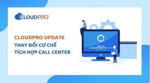 Tong-dai-ao-Call-Center-tich-hop-CRM-CloudPro-bao-mat-toi-uu