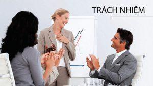 Luôn có trách nhiệm và đề cao với công việc chăm sóc khách hàng