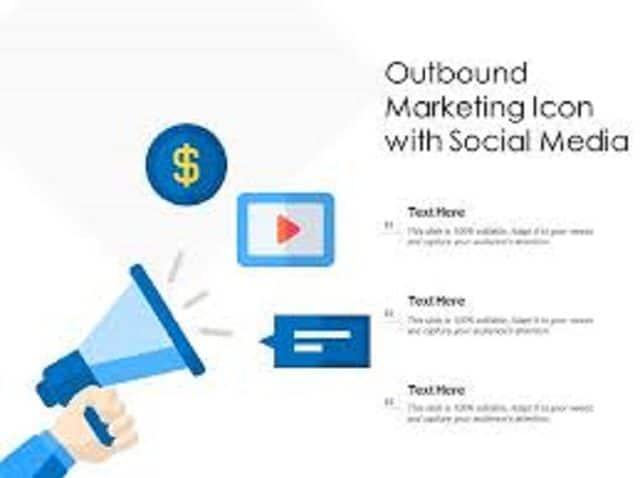 Outbound Marketing là gì?