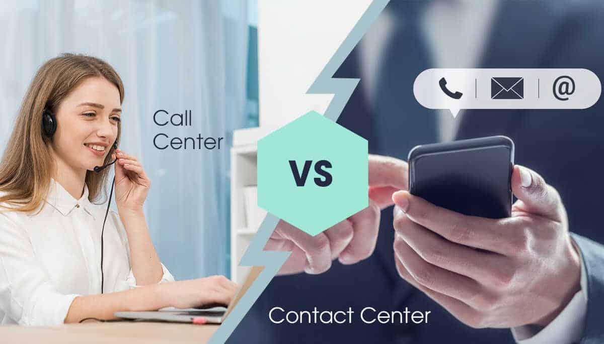 Call Center và Contact Center khác biệt gì?